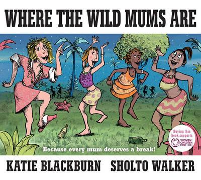 where-the-wild-mums-are