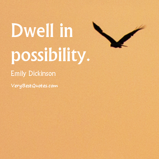 dwell-in-possibility-emily-dickinson-quotes-1